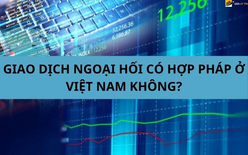 Top sàn forex uy tín nhất thị trường hiện nay