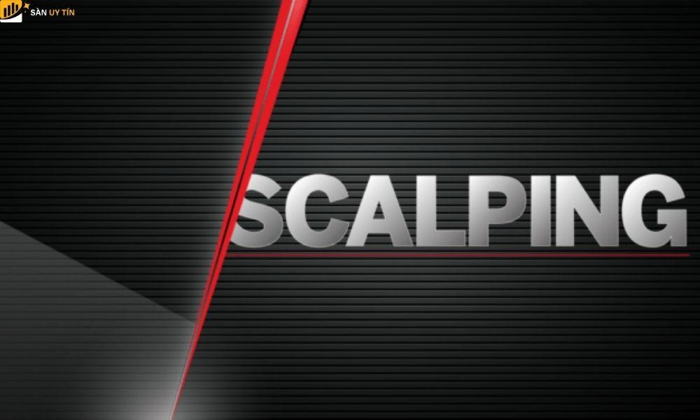Scalping Forex là gì? Khám phá chiến lược Scalping