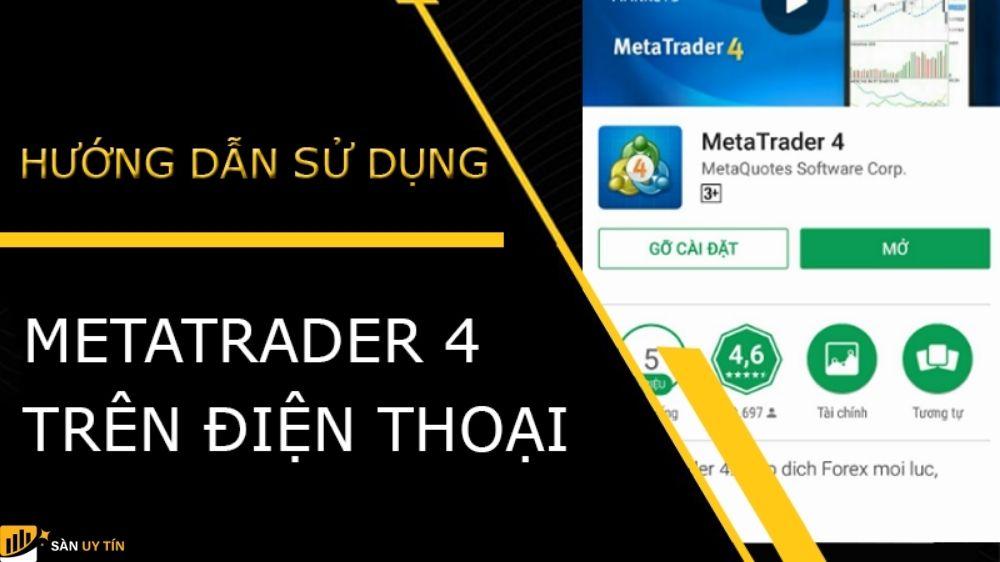 Hướng dẫn giao dịch mt4 trên điện thoại
