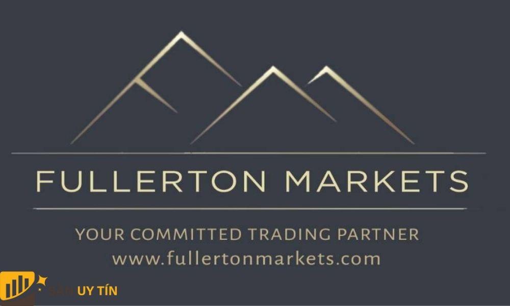 Đánh giá sàn  Fullerton Markets