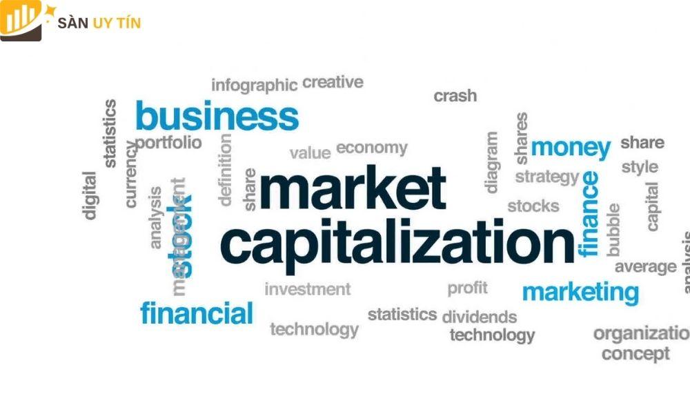 Tìm hiểu về vốn hóa là gì?