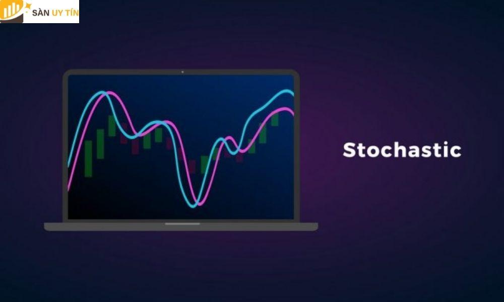 Đường Stochastic là gì?