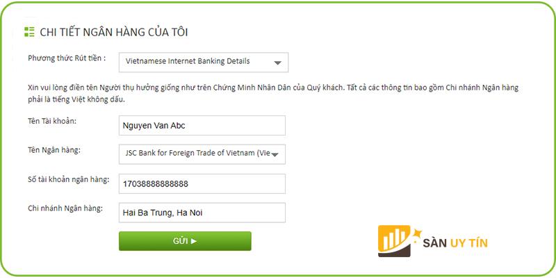 Điền chi tiết thông tin về ngân hàng bạn muốn rút về