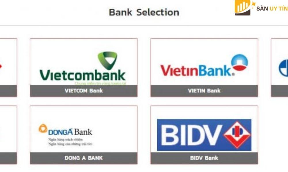 Danh sách các ngân hàng để trader chọn lựa