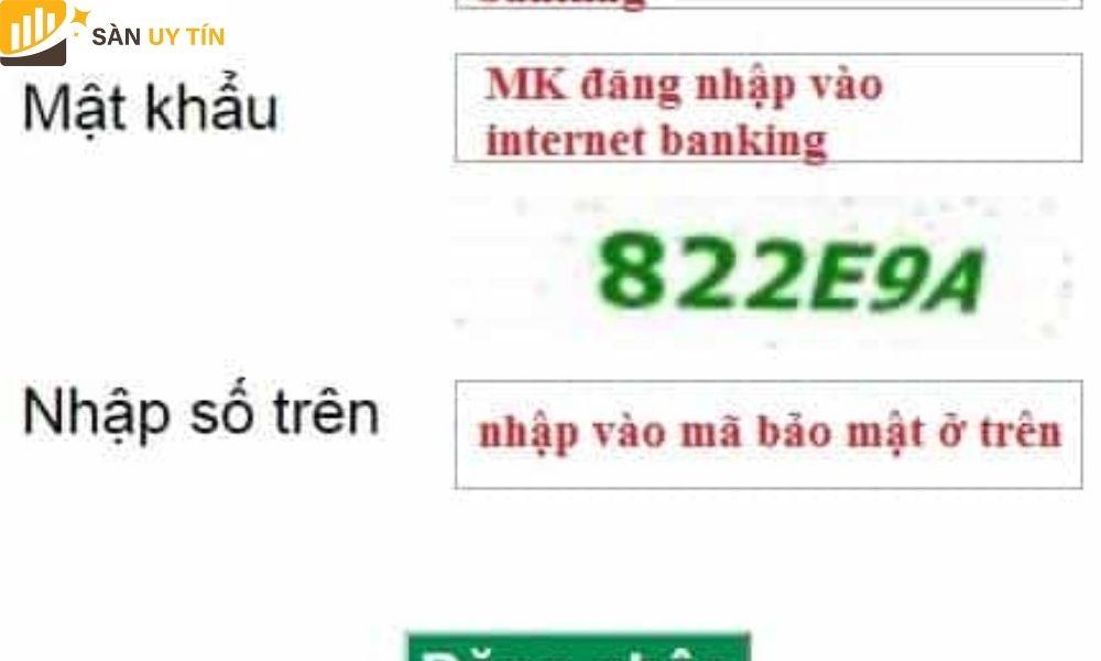 Nhà giao dịch chỉ cần điền các thông tin đăng nhập tài khoản ngân hàng Internet Banking của mình