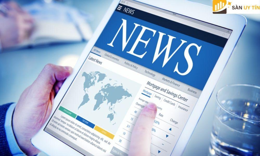 Luôn theo dõi cập nhật các bảng tin tức quan trọng trên thị trường